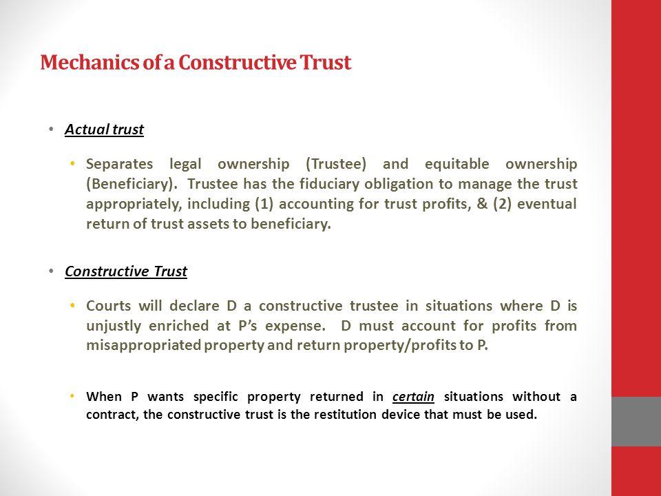 Mechanics of a Constructive Trust