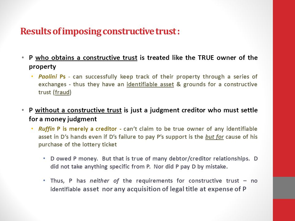 Results of imposing constructive trust :