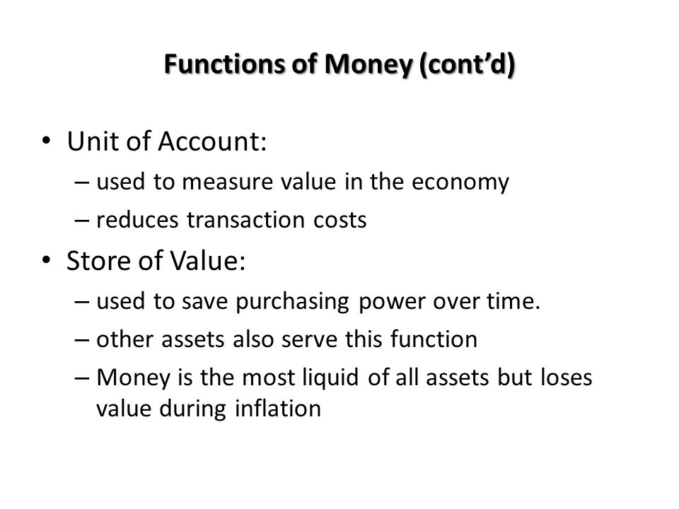 Functions of Money (cont'd)