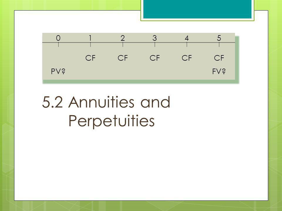 5.2 Annuities and Perpetuities