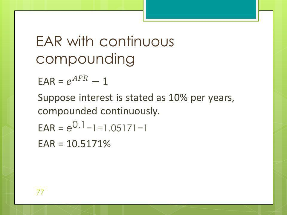 EAR with continuous compounding