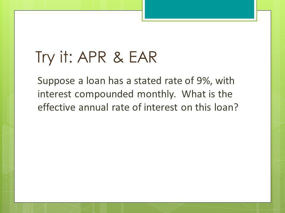 Try it: APR & EAR