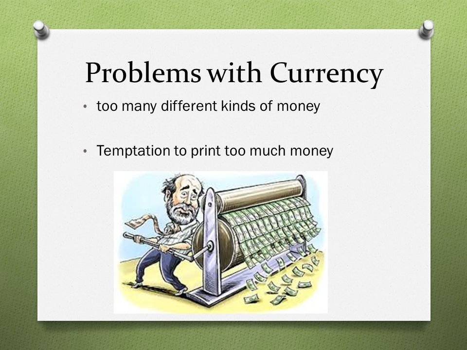 Problems with Currency
