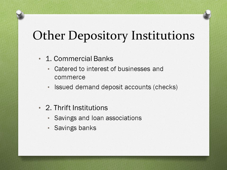 Other Depository Institutions