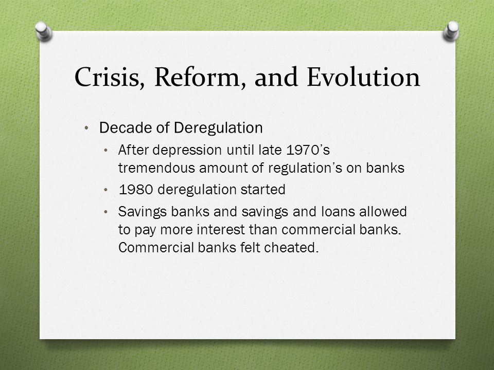 Crisis, Reform, and Evolution