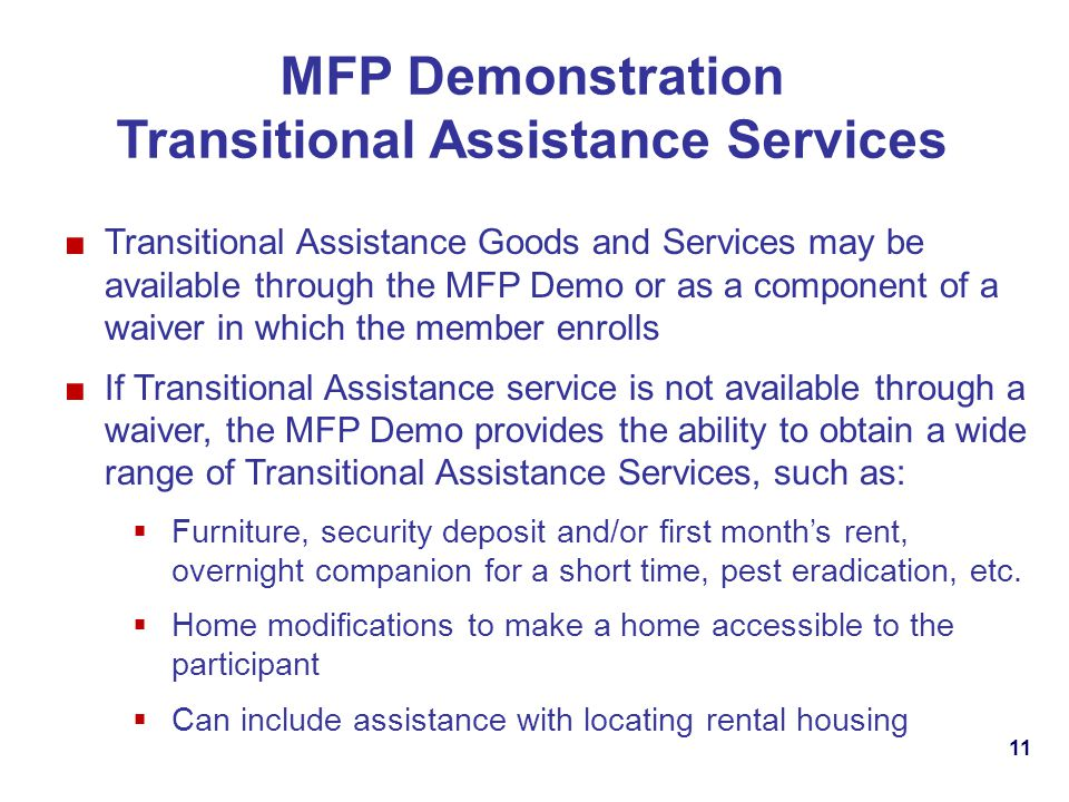 MFP Demonstration Transitional Assistance Services
