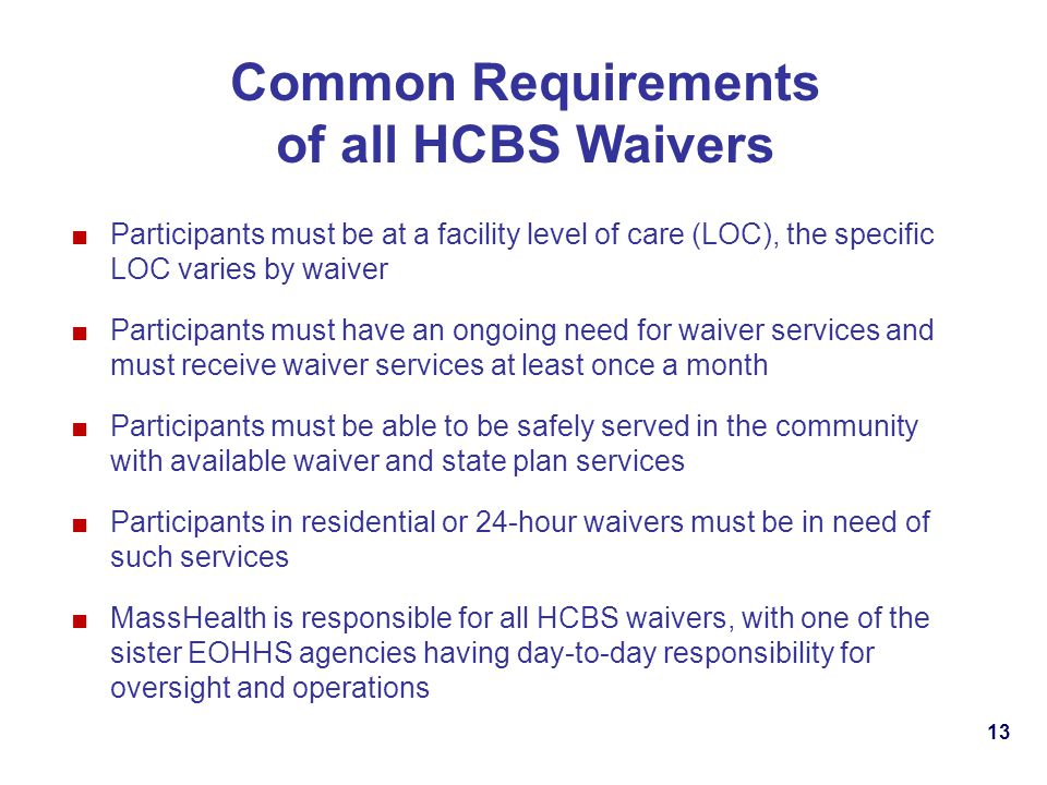 Common Requirements of all HCBS Waivers