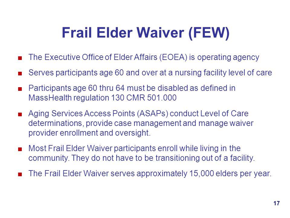 Frail Elder Waiver (FEW)