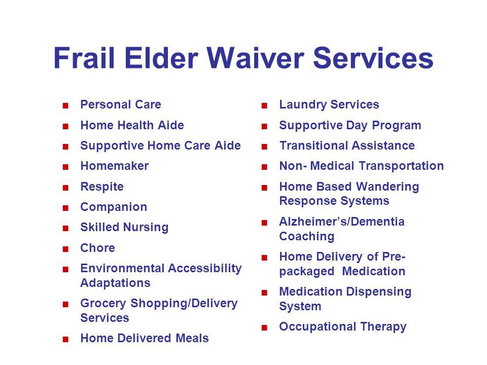 Frail Elder Waiver Services