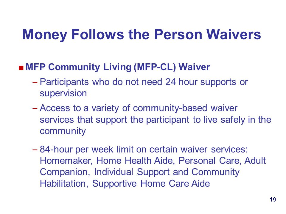 Money Follows the Person Waivers