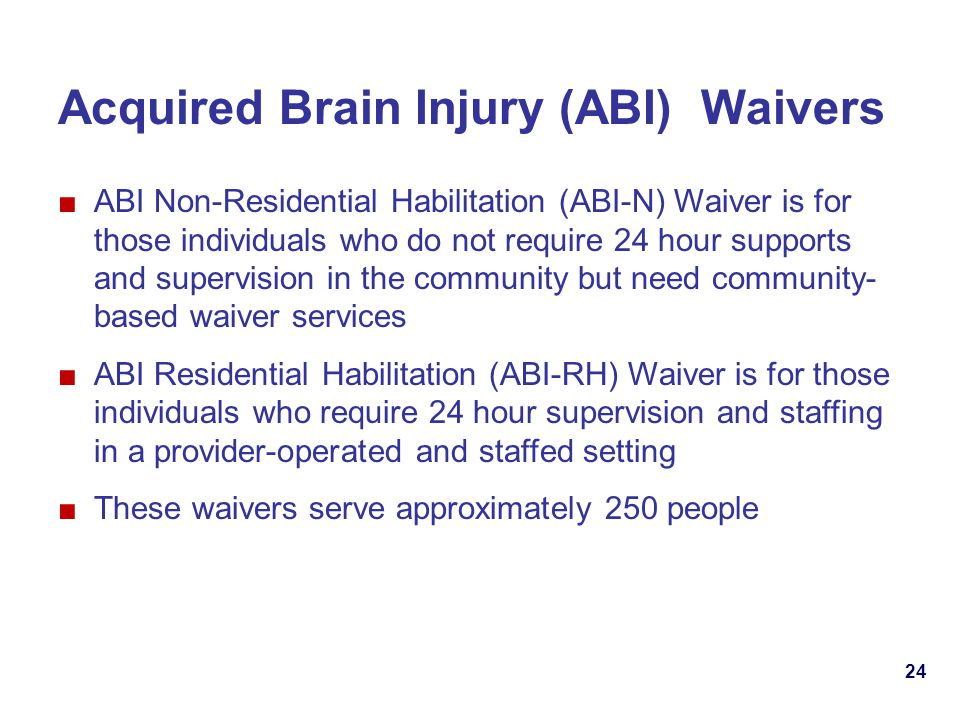 Acquired Brain Injury (ABI) Waivers