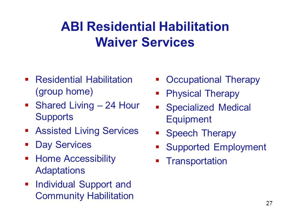 ABI Residential Habilitation Waiver Services