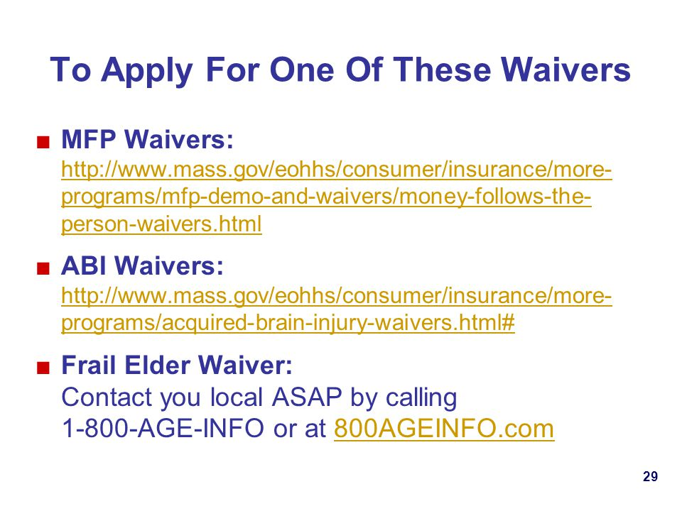 To Apply For One Of These Waivers