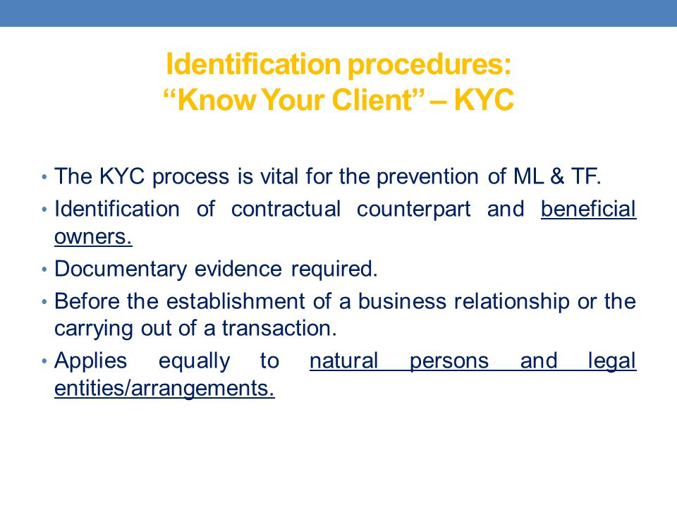 Identification procedures: Know Your Client – KYC