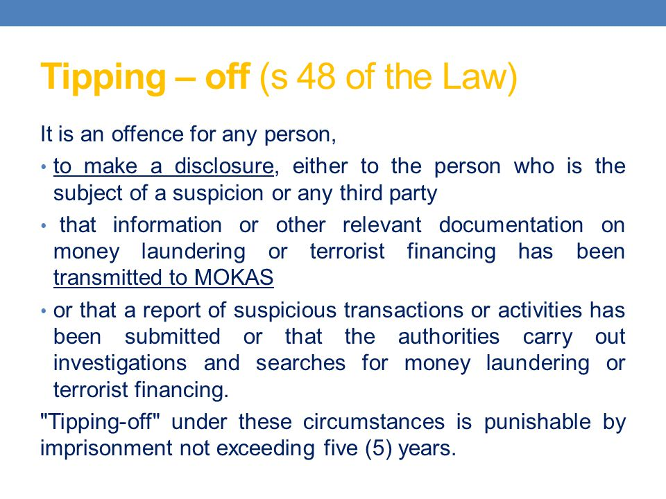 Tipping – off (s 48 of the Law)