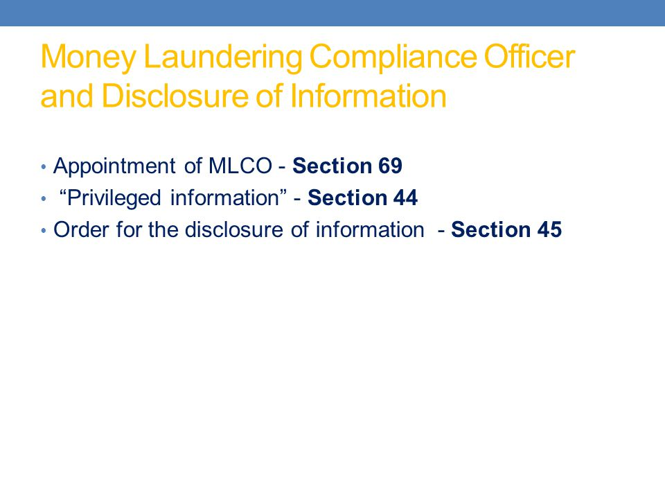Money Laundering Compliance Officer and Disclosure of Information