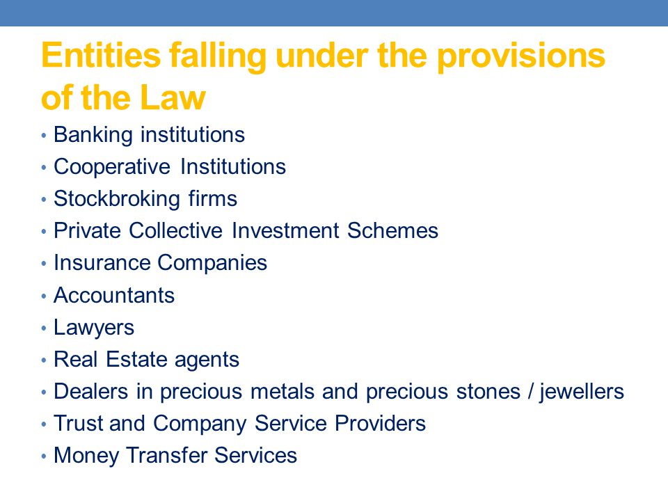 Entities falling under the provisions of the Law