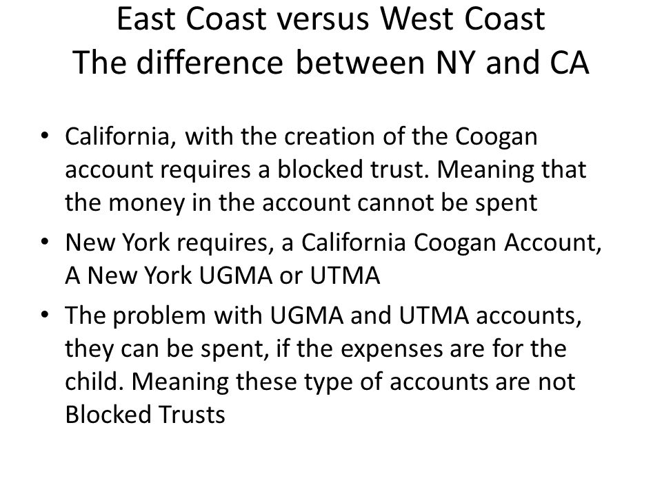 East Coast versus West Coast The difference between NY and CA
