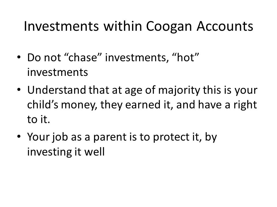 Investments within Coogan Accounts