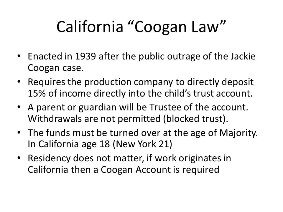California Coogan Law