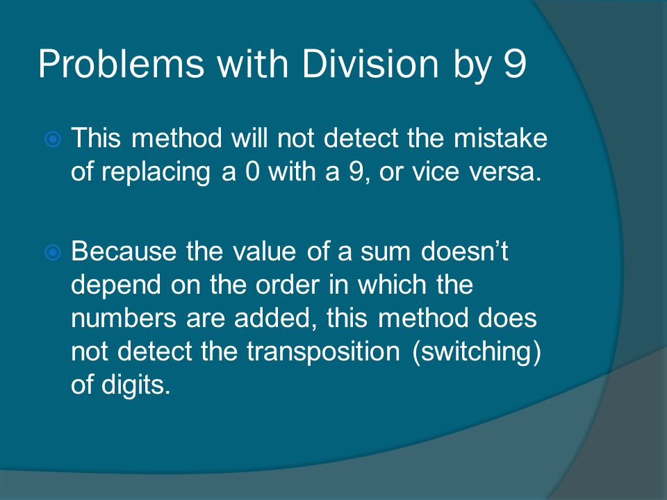 Problems with Division by 9