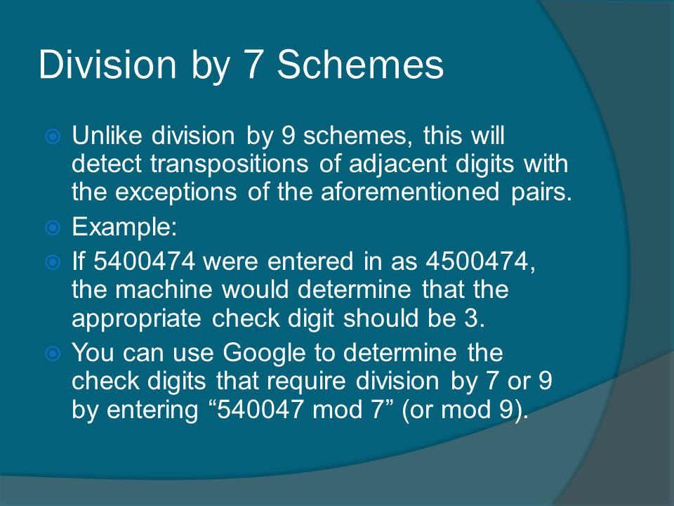 Division by 7 Schemes