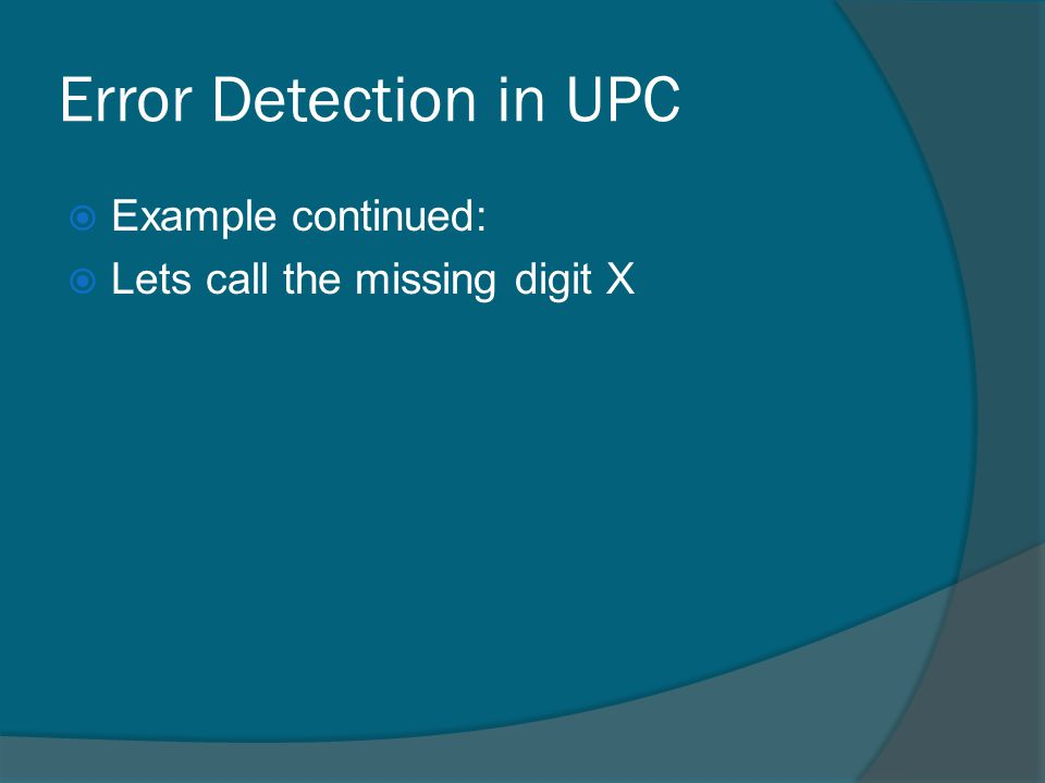 Error Detection in UPC Example continued: