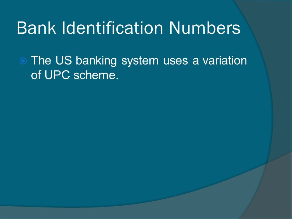 Bank Identification Numbers