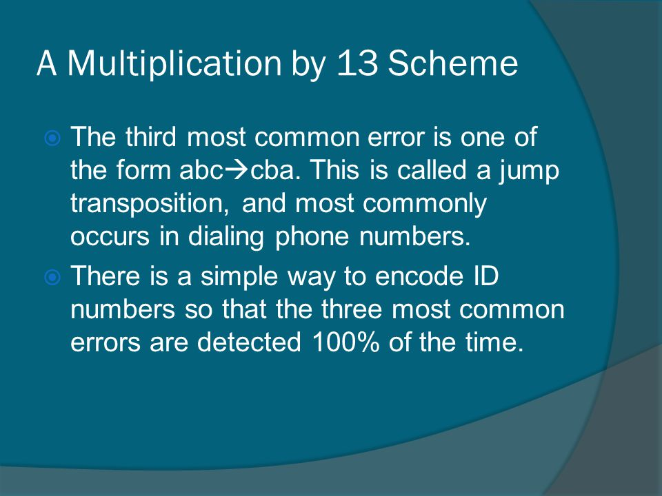 A Multiplication by 13 Scheme