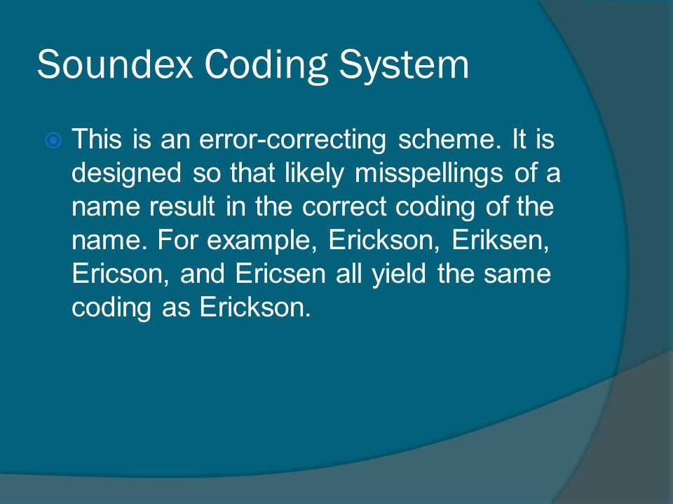 Soundex Coding System