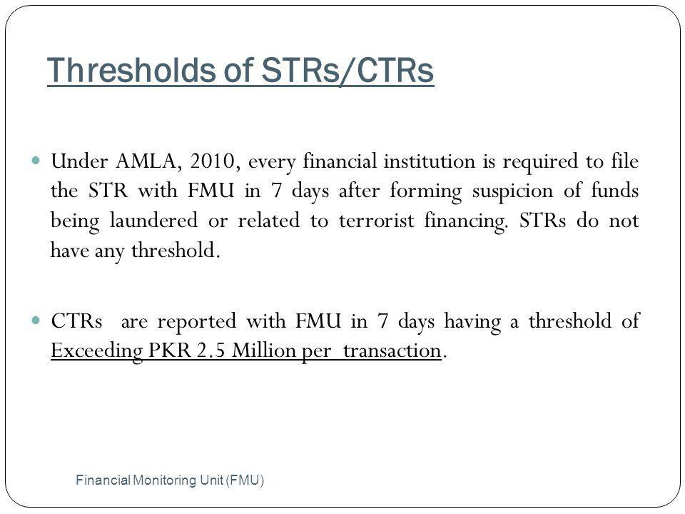 Thresholds of STRs/CTRs
