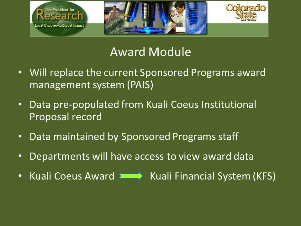 Award Module Will replace the current Sponsored Programs award management system (PAIS)