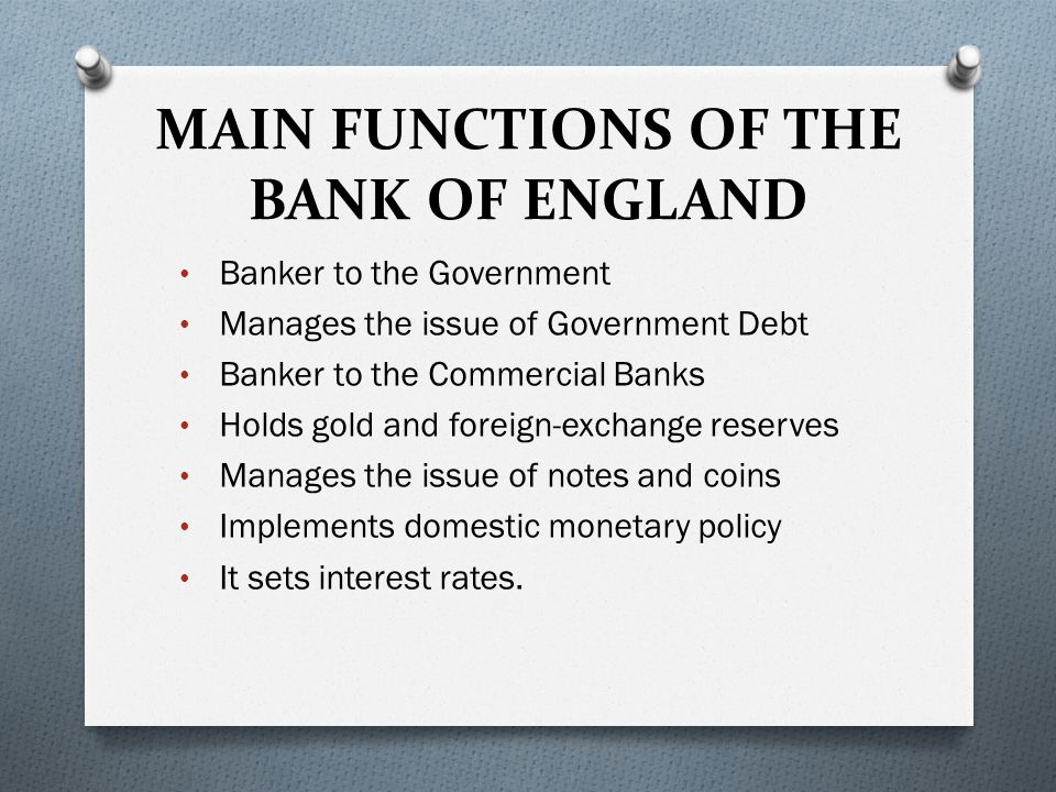 MAIN FUNCTIONS OF THE BANK OF ENGLAND