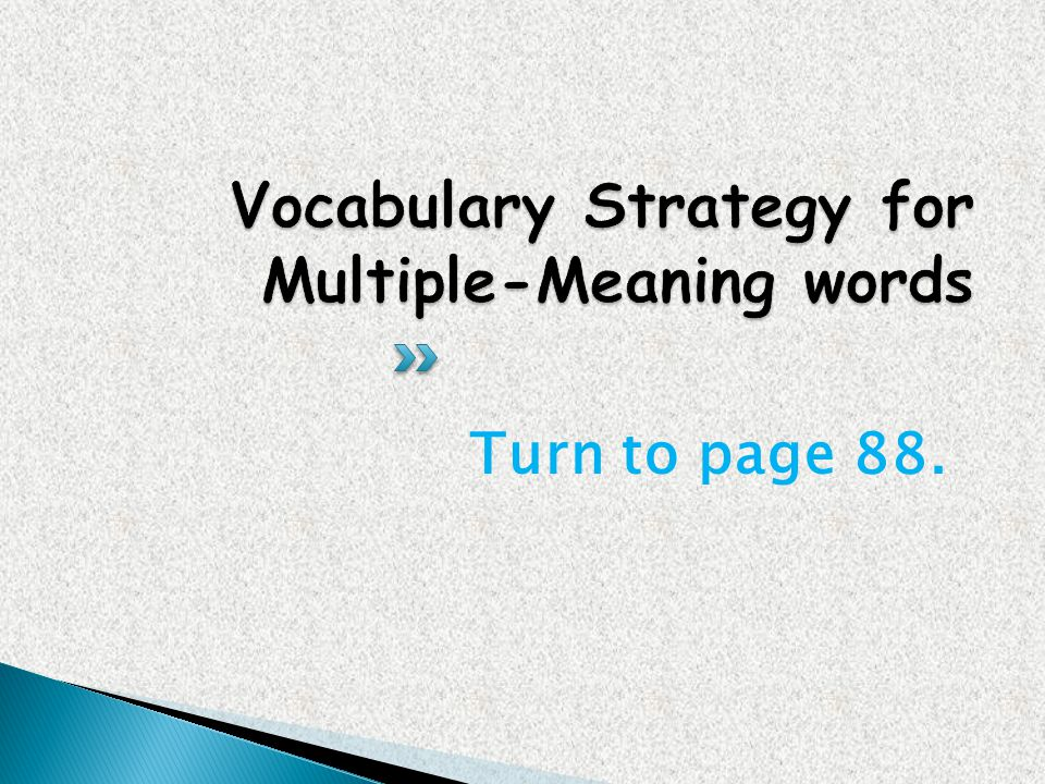 Vocabulary Strategy for Multiple-Meaning words