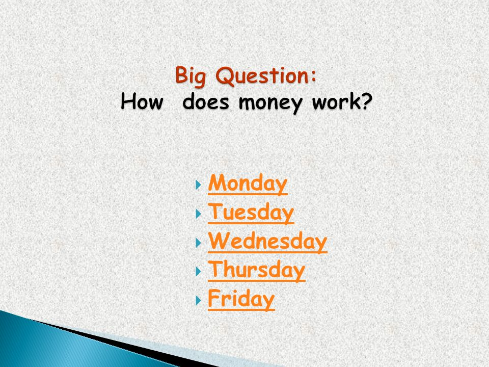Big Question: How does money work
