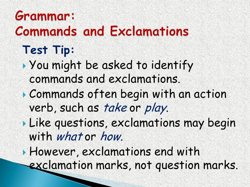 Grammar: Commands and Exclamations