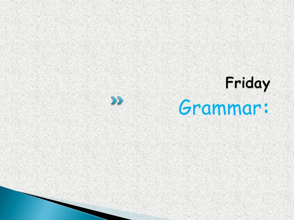 Friday Grammar: