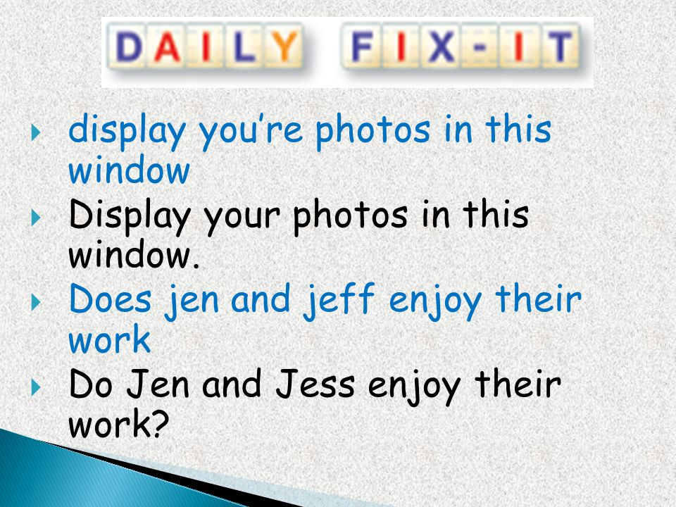 display you're photos in this window