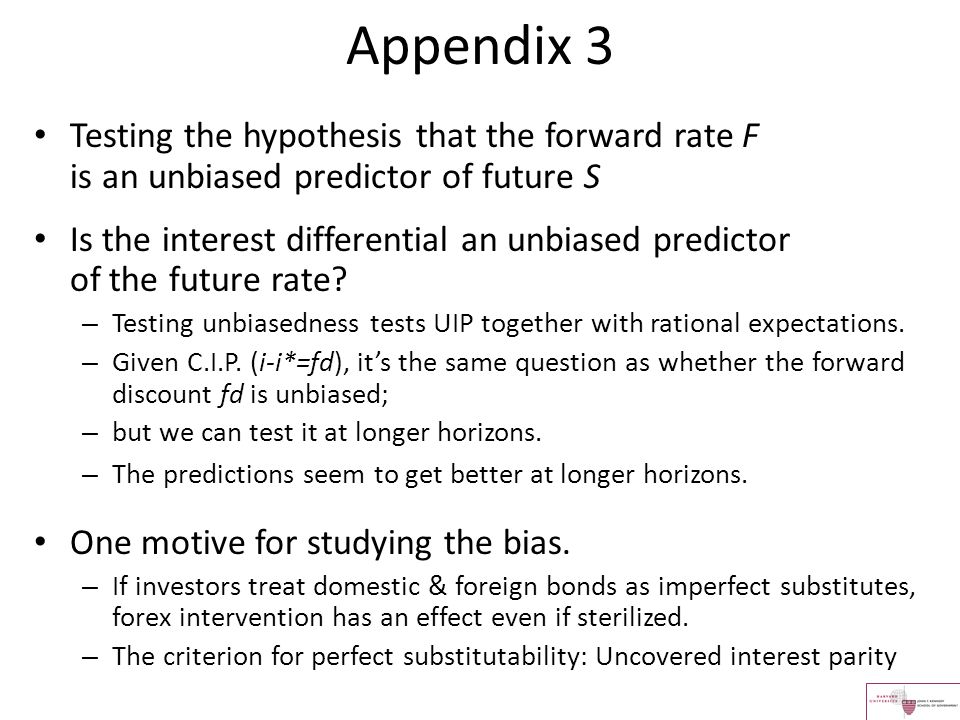 Appendix 3 Testing the hypothesis that the forward rate F is an unbiased predictor of future S.