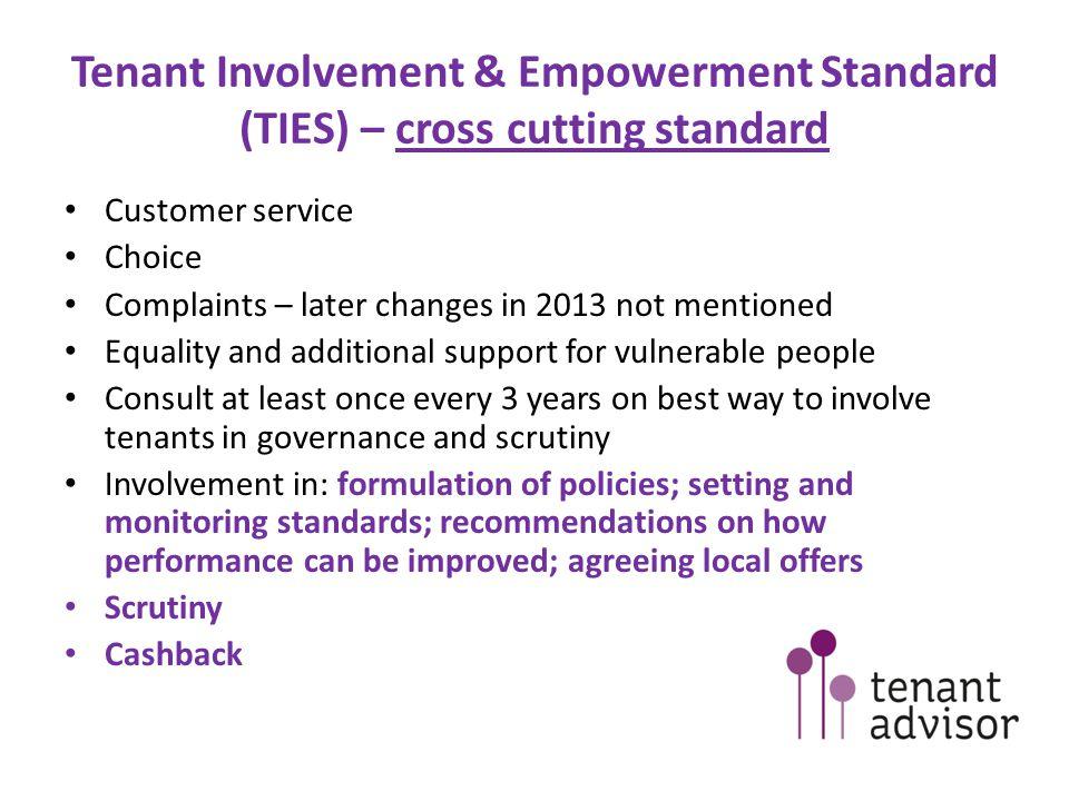 Tenant Involvement & Empowerment Standard (TIES) – cross cutting standard