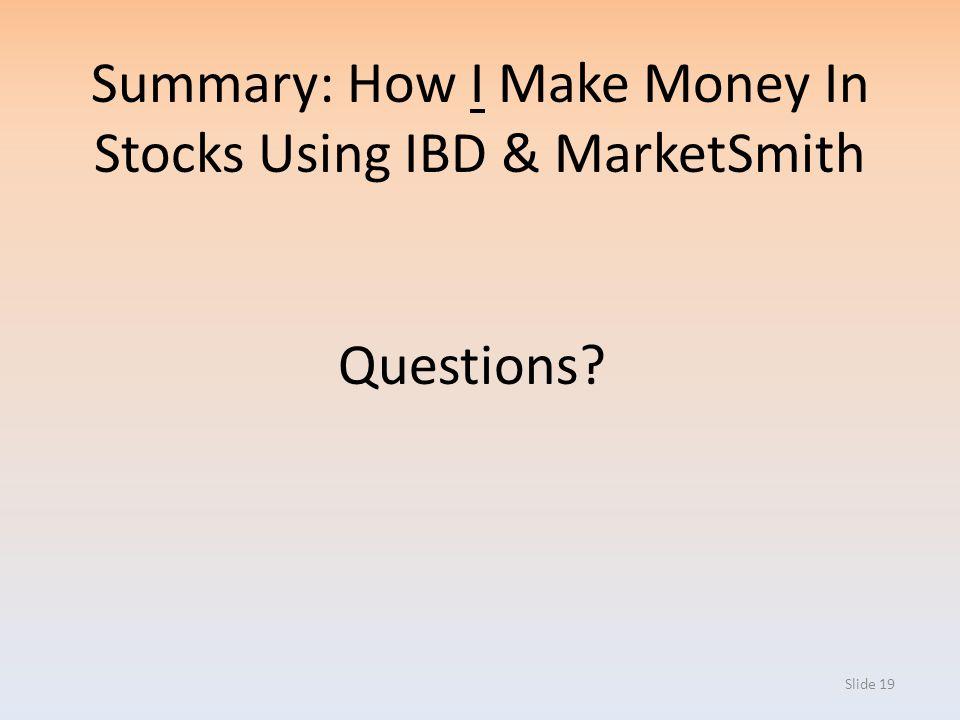 Summary: How I Make Money In Stocks Using IBD & MarketSmith