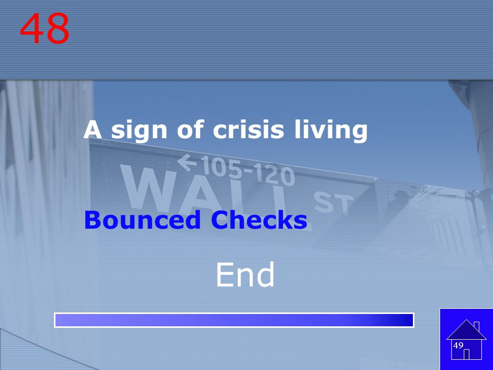 48 A sign of crisis living Bounced Checks End