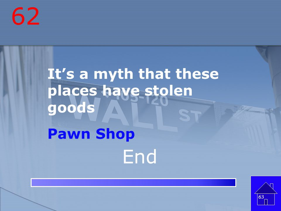 62 It's a myth that these places have stolen goods Pawn Shop End