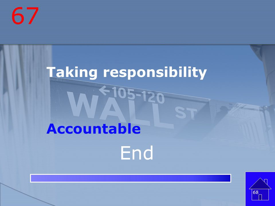 67 Taking responsibility Accountable End