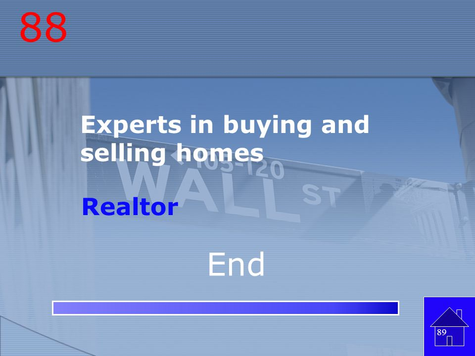 88 Experts in buying and selling homes Realtor End