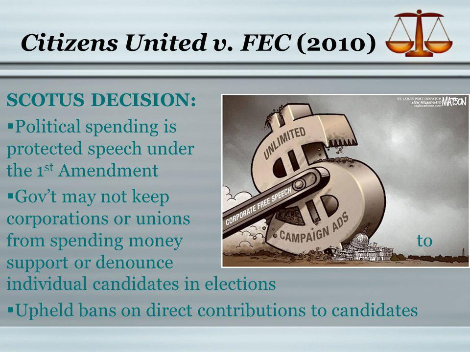 Citizens United v. FEC (2010)