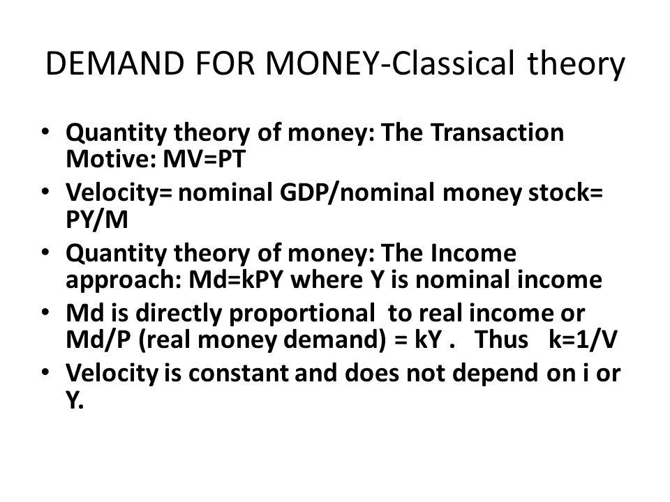 DEMAND FOR MONEY-Classical theory