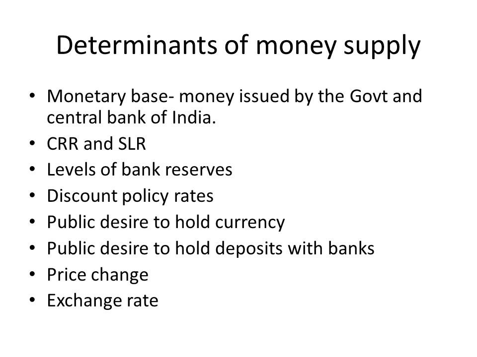 Determinants of money supply