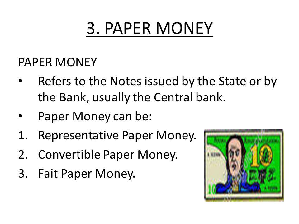3. PAPER MONEY PAPER MONEY