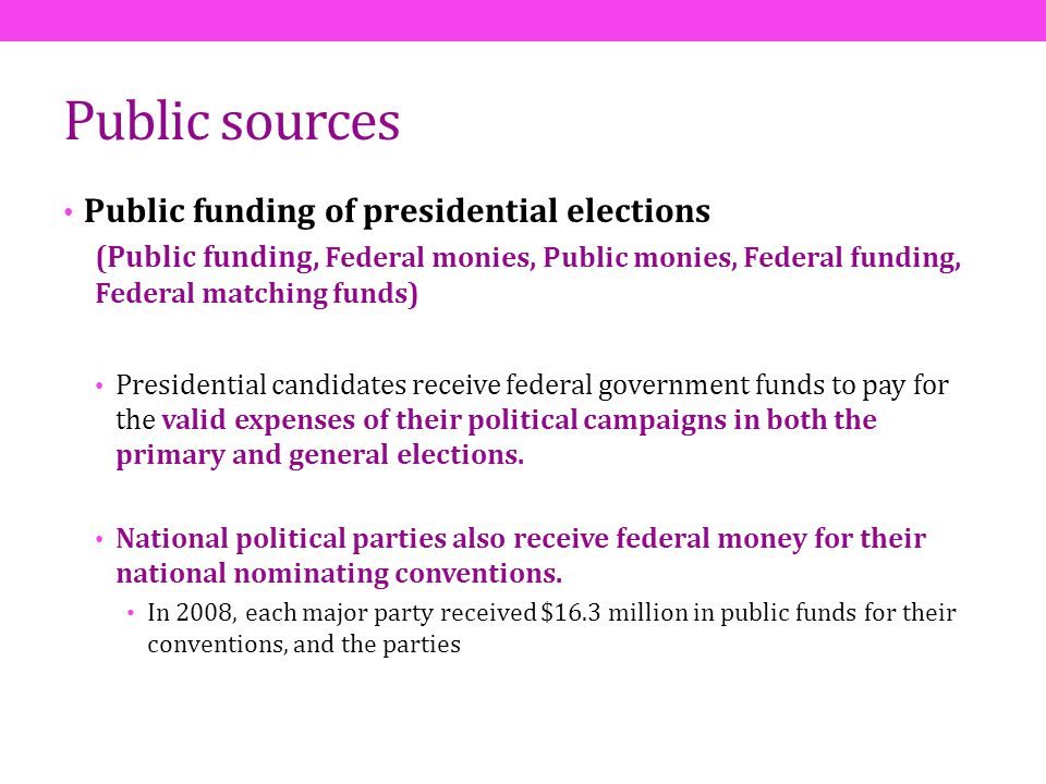Public sources Public funding of presidential elections